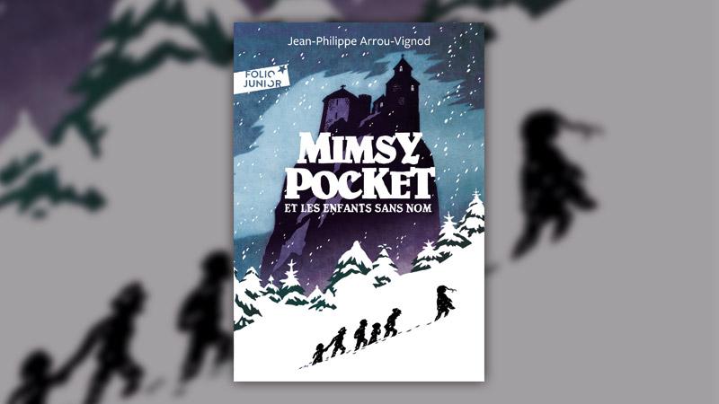 Jean-Philippe Arrou-Vignod, Mimsy Pocket et les enfants sans nom