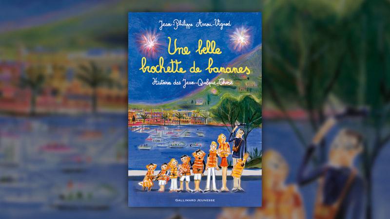 Jean-Philippe Arrou-Vignod, Une belle brochette de bananes, Histoires des Jean-Quelque-Chose