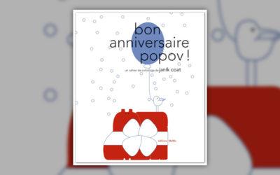 Janik Coat, Bon anniversaire, Popov!