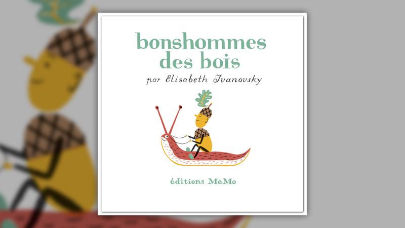 Elisabeth Ivanovsky, Bonshommes des bois