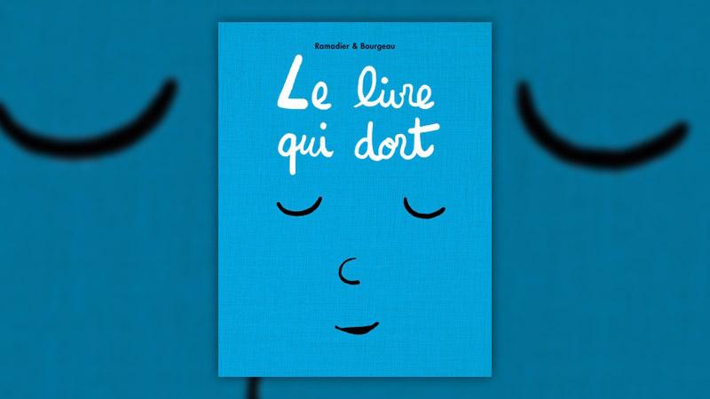 Vincent Bourgeau et Cédric Ramadier, Le livre qui dort