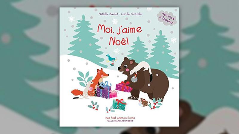 Camille Chincholle et Mathilde Bréchet, Moi, j'aime Noël
