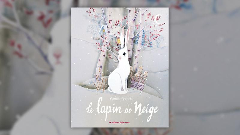 Camille Garoche, Le lapin de neige
