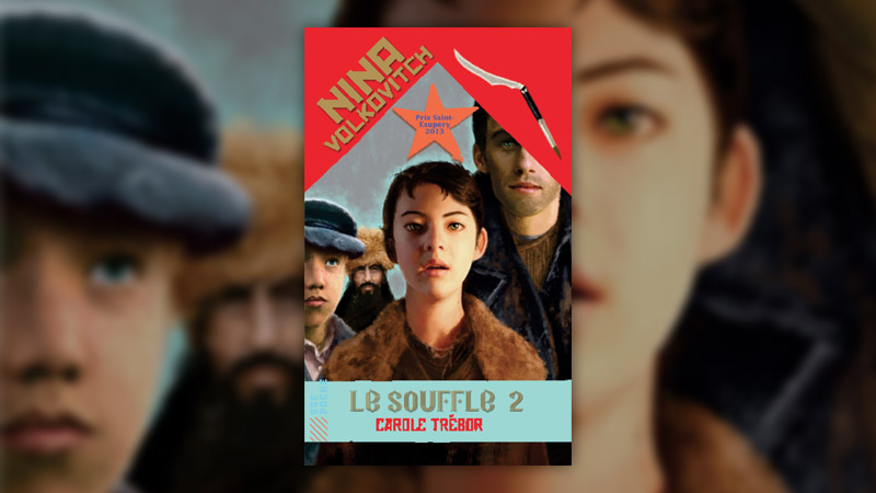 Carole Trébor, Nina Volkovitch — T 2: Le Souffle