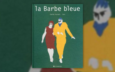 Charles Perrault, La Barbe bleue, illustrations de Sara
