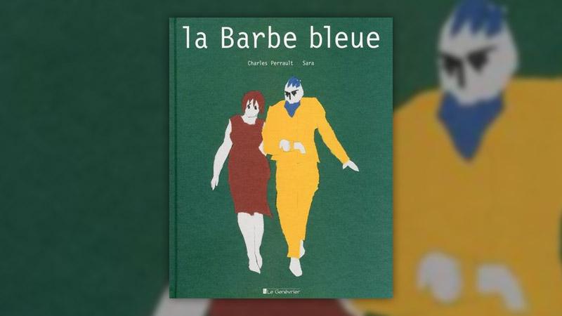 Charles Perrault, La Barbe bleue, illustrations de Sara
