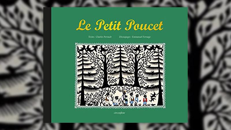 Charles Perrault, Le Petit Poucet, illustré par Emmanuel Fornage