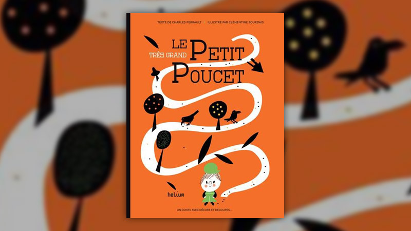 Charles Perrault, Le très grand Petit Poucet