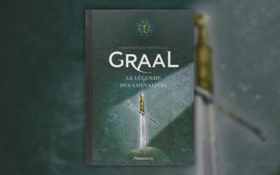 Christian de Montella, Graal: la légende des chevaliers