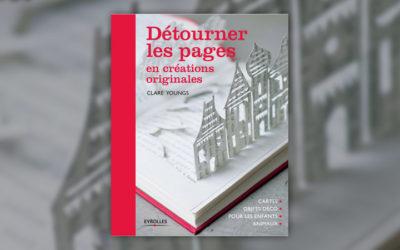 Clare Youngs, Détourner les pages en créations originales