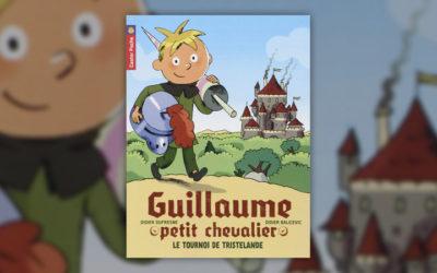Didier Dufresne, Guillaume, petit chevalier