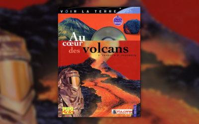 Evelyne Pradal et Dominique Decobecq, Au cœur des volcans