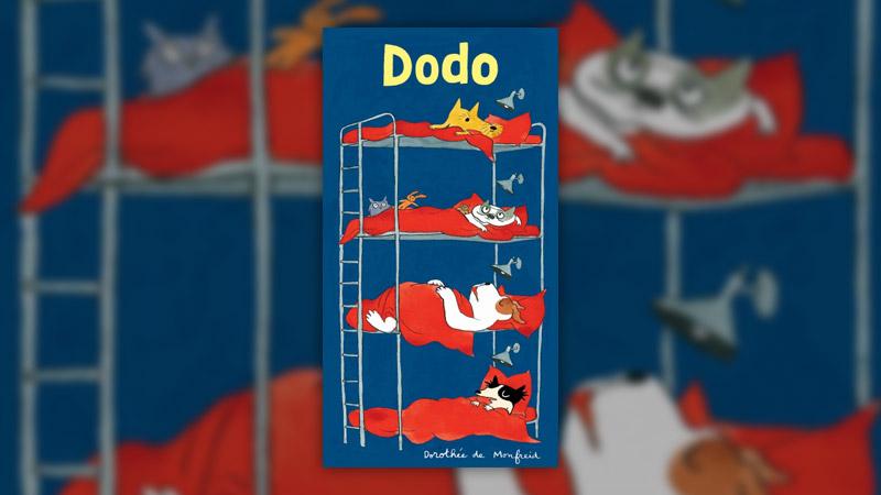 Dorothée de Monfreid, Dodo