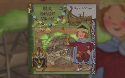 Eleonora Barsotti, Erik, enfant viking