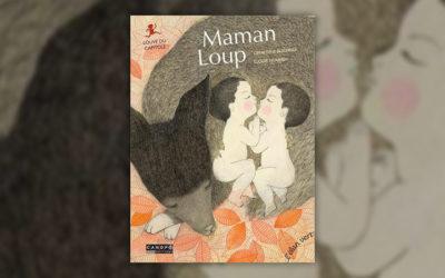 Géraldine Elschner et Elodie Nouhen, Maman Loup