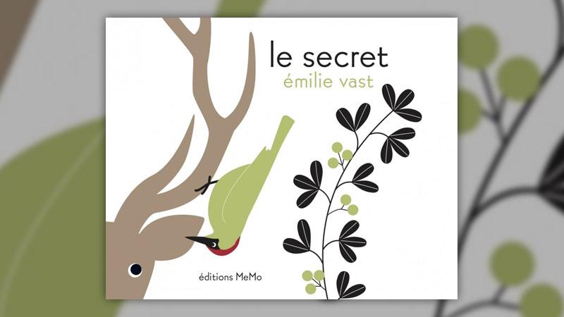 Emilie Vast, Le secret