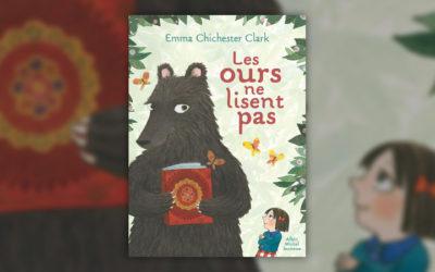 Emma Chichester Clark, Les ours ne lisent pas