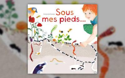 Emmanuelle Houssais, Sous mes pieds