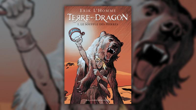 Erik L'Homme, Terre-Dragon I, le souffle des pierres