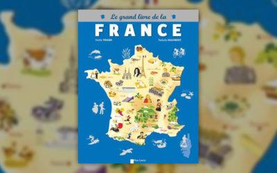 Estelle Vidard et Nathalie Ragondet, Le Grand Livre de la France