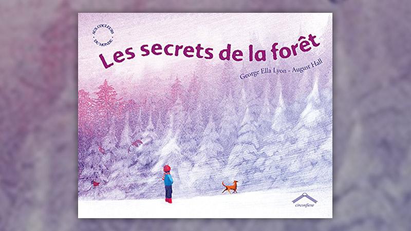 George Ella Lyon et August Hall, Les secrets de la forêt