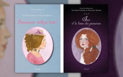 Gwenaële Barussaud, Les Aventurières du Nouveau Monde