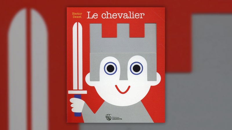 Hector Dexet, Le Chevalier