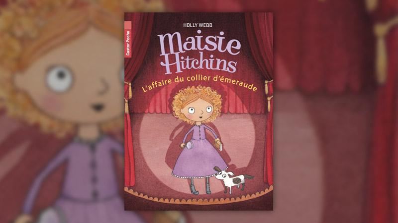 Holly Webb, Maisie Hitchins, L'affaire du collier d'émeraude