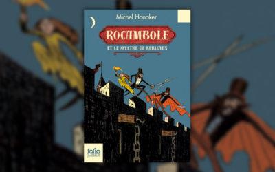 Michel Honaker, Rocambole et le spectre de Kerloven