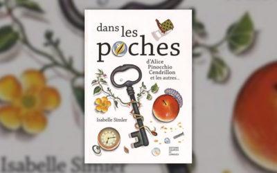 Isabelle Simler, Dans les poches d'Alice, Pinocchio, Cendrillon et les autres