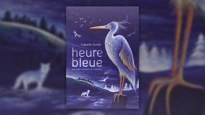 Isabelle Simler, Heure bleue