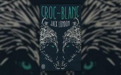 Jack London, Croc‐Blanc