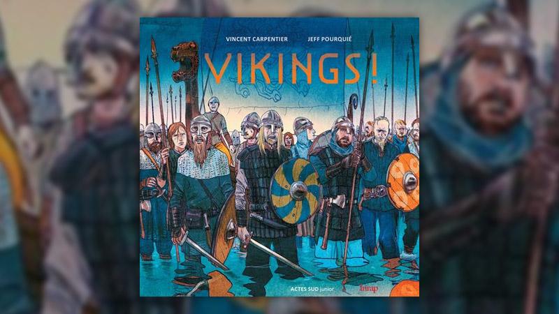Vincent Carpentier et Jeff Pourquié, Vikings!
