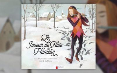Kochka, Le Joueur de flûte de Hamelin, d'après les frères Grimm