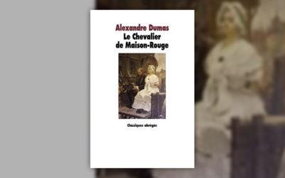 Alexandre Dumas, Le Chevalier de Maison-Rouge