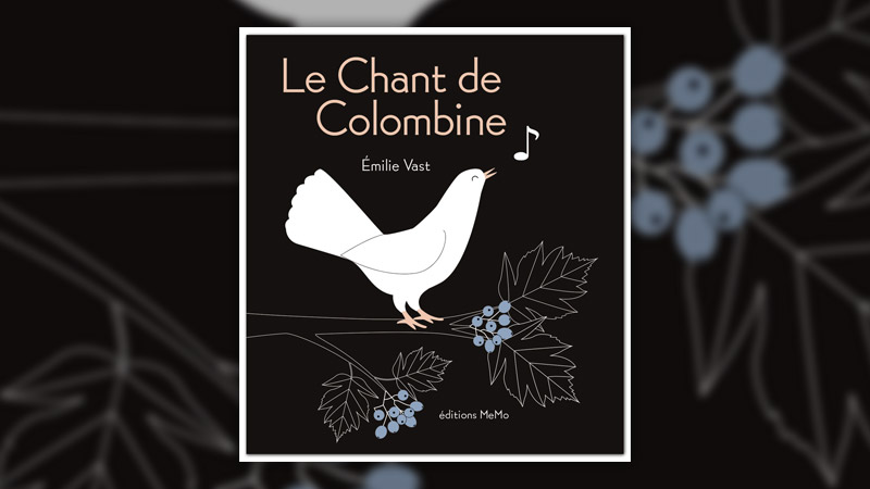 Emilie Vast, Le Chant de Colombine