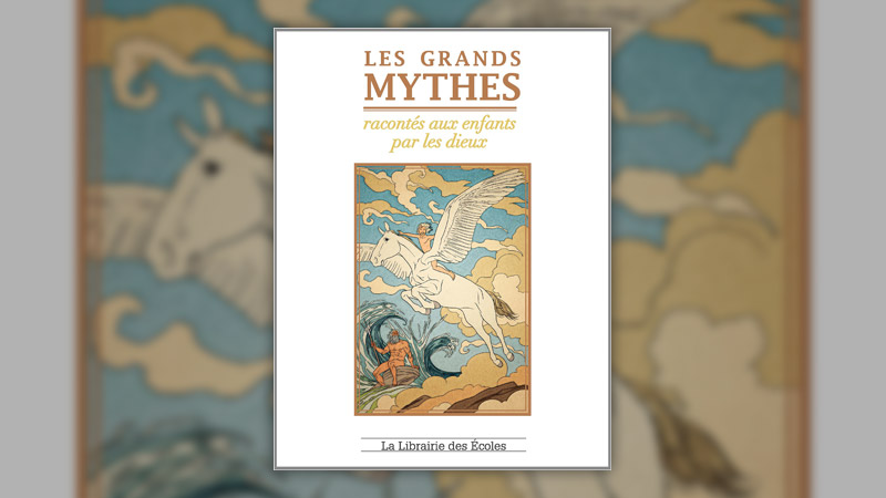 Marguerite Vaudel, Les grands mythes racontés aux enfants par les dieux
