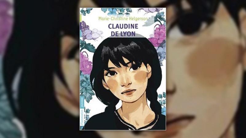 Marie‐Christine Helgerson, Claudine de Lyon