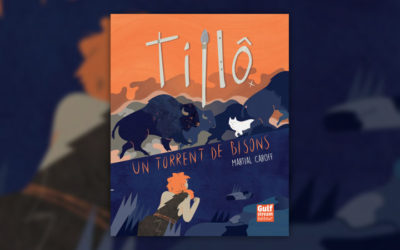 Martial Caroff, Tillô : Un torrent de bisons (t 1)