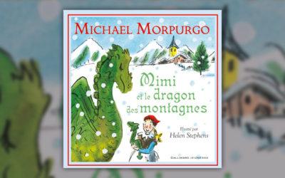 Michael Morpurgo, Mimi et le dragon des montagnes