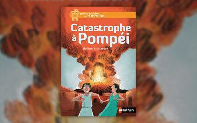 Hélène Montardre, Catastrophe à Pompéi