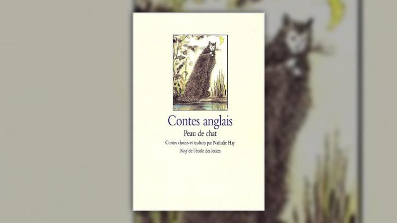 Nathalie Hay, Contes anglais, Peau de chat