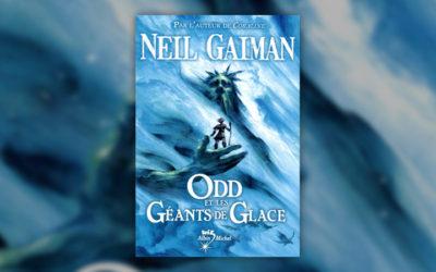 Neil Gaiman, Odd et les géants de glace
