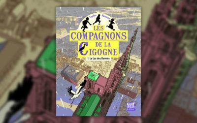 Sophie Humann, Les Compagnons de la Cigogne, Tome 1: Le Lac des Damnés