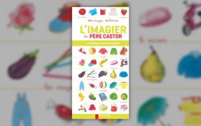 Telier, L'imagier du Père Castor, 470 images, 10 thèmes