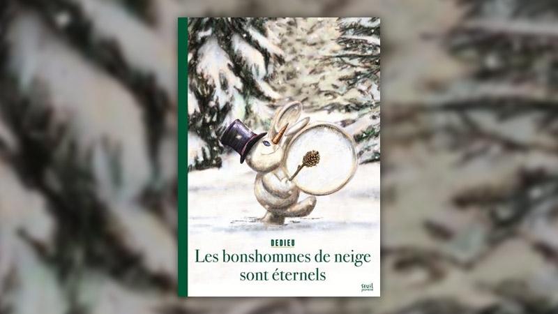 Thierry Dedieu, Les bonshommes de neige sont éternels