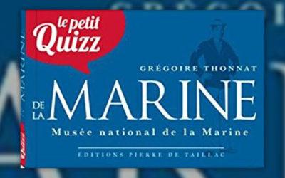 Grégoire Thonnat, Le Petit Quizz de la Marine