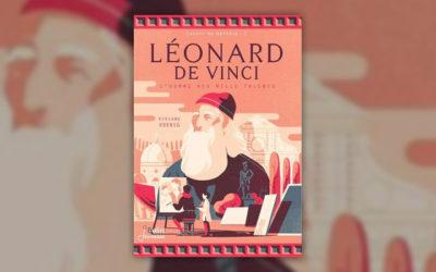 Viviane Koenig, Léonard de Vinci, l'homme aux mille talents