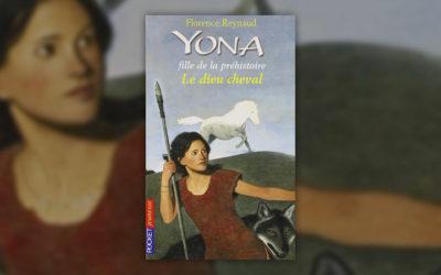 Florence Reynaud, Yona, fille de la préhistoire, t. 12, Le dieu cheval