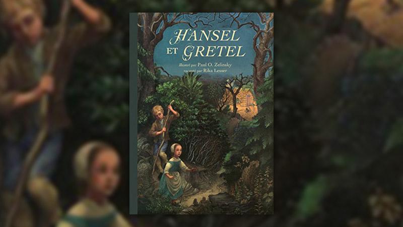 Rika Lesser et Paul O. Zelinsky, Hänsel et Gretel